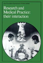 Research and Medical Practice: Their Interaction