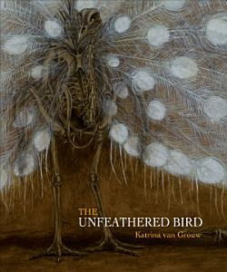 The Unfeathered Bird Book