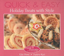 Quick and Easy Holiday Treats with Style
