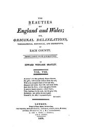 The Beauties of England and Wales, Or, Delineations, Topographical, Historical, and Descriptive, of Each County: Kent
