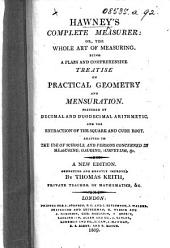 Hawney's Complete Measurer ... A new edition, corrected and greatly improved by Thomas Keith