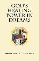 God's Healing Power in Dreams
