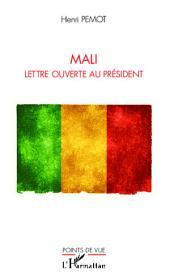 Mali: Lettre ouverte au Président