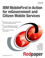 IBM MobileFirst in Action for mGovernment and Citizen Mobile Services