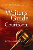 The Writer s Guide to the Courtroom PDF