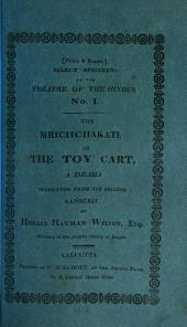 The Mrichchakati; Or, The Toy Cart: A Drama