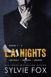 L.A. Nights Series Boxed Set: L.A. Nights Books 1 - 3