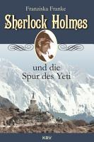Sherlock Holmes und die Spur des Yeti PDF