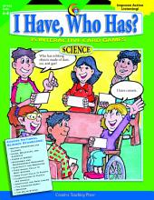 I Have, Who Has? Science, Gr. 6–8, eBook