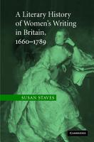 A Literary History of Women s Writing in Britain  1660   1789 PDF