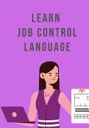 Learn JCL (Job Control Language)