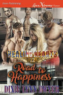 Healing Hearts 12  Road to Happiness  Siren Publishing Lovextreme Forever