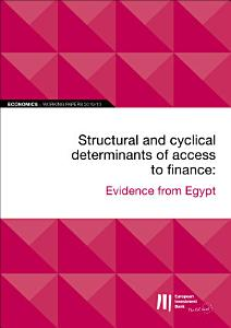 EIB Working Papers 2019 10   Structural and cyclical determinants of access to finance Book