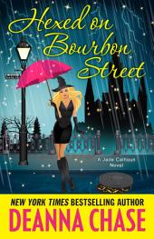 Hexed on Bourbon Street: Jade Calhoun Series, Book 8
