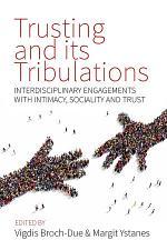 Trusting and its Tribulations