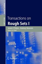 Transactions on Rough Sets I