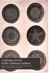 A mission record of the California Indians: from a manuscript in the Bancroft library, Volume 8