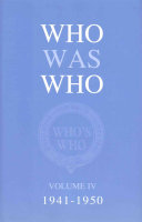 Who Was Who Volume IV (1941-1950)