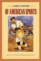 A Brief History of American Sports PDF