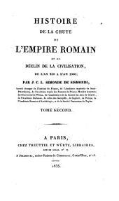 Histoire de la chute de l'empire romain et du déclin de la civilisation de l'an 250 à l'an 1000: Tome premier, Volume1