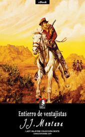 Entierro de ventajistas (Colección Oeste)