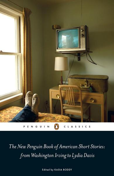 Download The New Penguin Book of American Short Stories  from Washington Irving to Lydia Davis Book