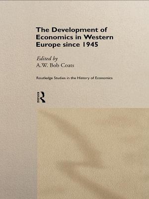 The Development of Economics in Western Europe Since 1945 PDF