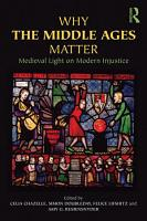 Why the Middle Ages Matter PDF