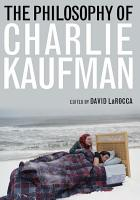The Philosophy of Charlie Kaufman PDF