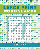 Large Print Word Search Volume 2