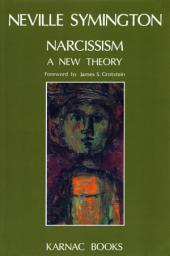 Narcissism: A New Theory