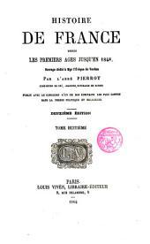 Histoire de France depuis les premiers age jusqu ́en 1848