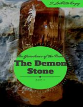 The Guardians of the Book: The Demon Stone