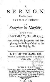 A sermon [on 1 Sam. xii. 24,25] preached in the parish church of Starston ... Dec. 18. 1745
