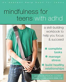 Mindfulness for Teens with ADHD Book