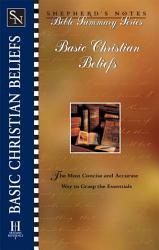 Shepherd S Notes Basic Christian Beliefs Book PDF