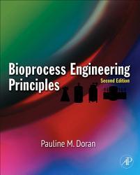 Bioprocess Engineering Principles PDF