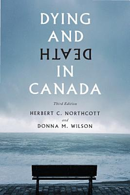 Dying and Death in Canada  Third Edition