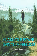 Claim Your Power  Gain Your Freedom