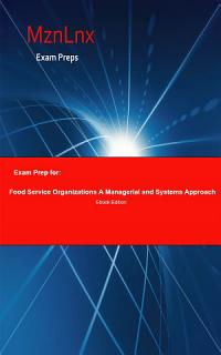 Exam Prep for  Food Service Organizations  A Managerial and     Book