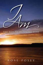 I AM: The Bright Morning Star