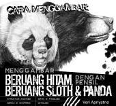 Menggambar Beruang Hitam ,Beruang Sloth dan Panda dengan pensil