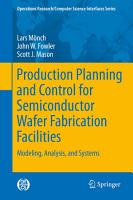 Production Planning and Control for Semiconductor Wafer Fabrication Facilities PDF