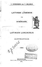 Latinsk läsebok för nybörjare: Latinan lukukirja alotteleville