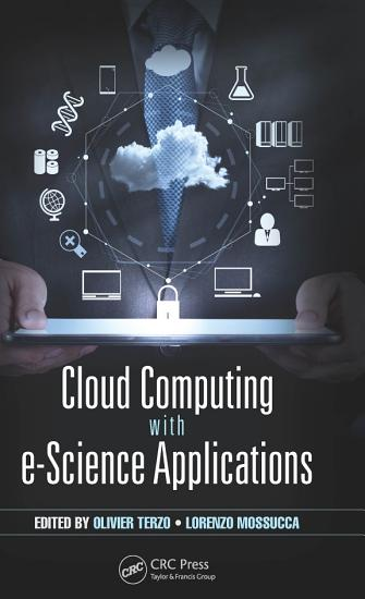 Cloud Computing with e Science Applications PDF
