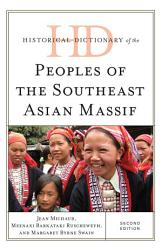 Historical Dictionary of the Peoples of the Southeast Asian Massif PDF