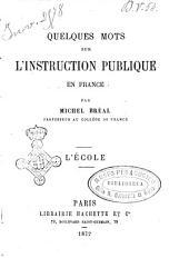 Quelques mots sur l'instruction publique en France