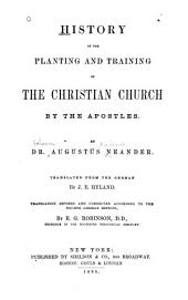 History of the Planting and Training of the Christian Church by the Apostles