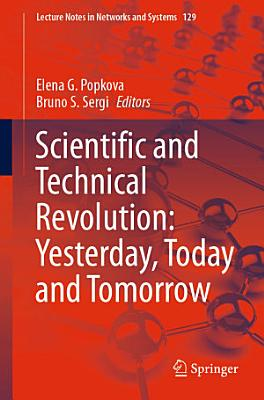 Scientific and Technical Revolution  Yesterday  Today and Tomorrow