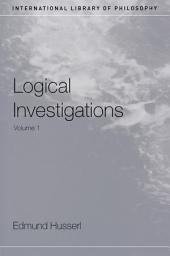 Logical Investigations: Volume 1